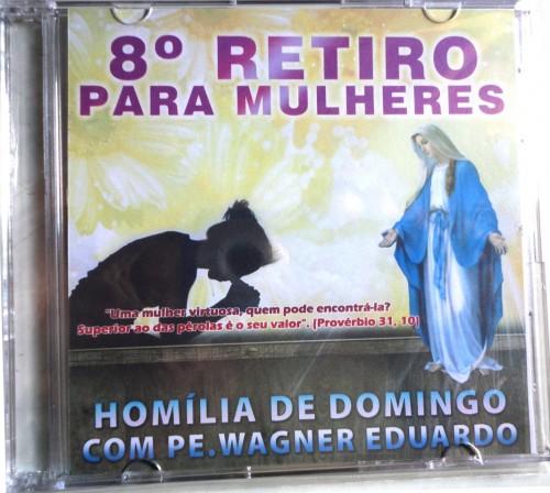 DVD - Homilia de Pe. Wagner Eduardo no 8° Retiro de Cura para Mulheres - 2013