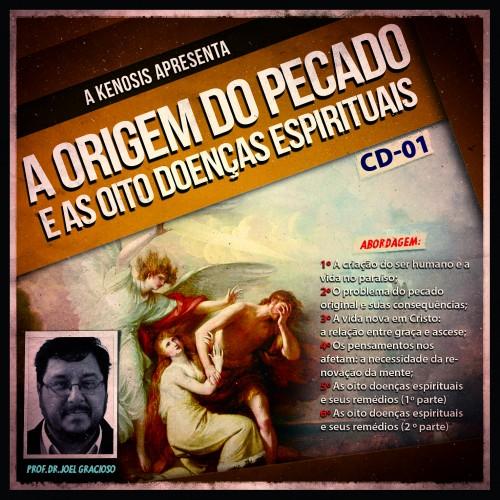 KIT CD - A Origem do Pecado e as oito doenças espirituais