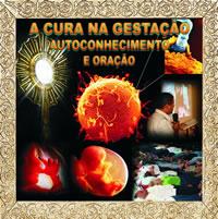CD A Cura na Gestação, Autoconhecimento e Oração