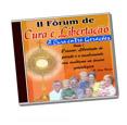 Kit do II Fórum de Cura e Libertação (10 CD's)